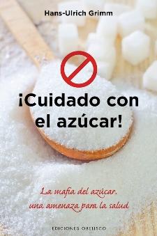 ¡Cuidado con el azúcar!