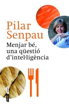 Menjar bé, una qüestió d'intel·ligència