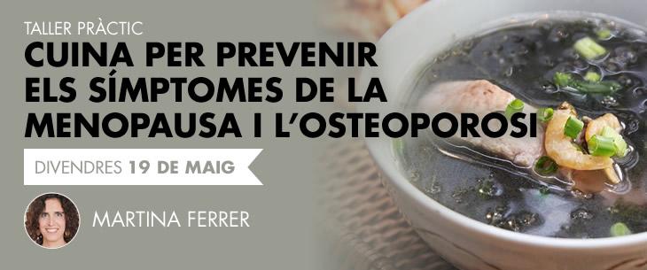 Cuina per prevenir els símptomes de la menopausa i l'osteoporosi