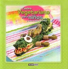 Cocina vegetariana para niños… y para toda la familia