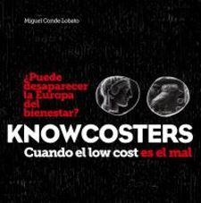 Knowcosters. Cuando el low cost es el mal
