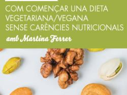 Com començar una dieta vegetariana/ vegana sense carències nutricionals