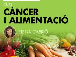 Curs sobre alimentació i càncer amb Elena Carrió