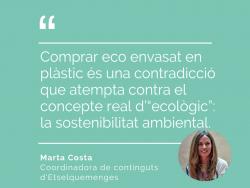 Amb plàstic, no és ecològic!